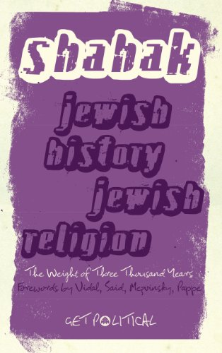 Jewish History, Jewish Religion: The Weight of Three Thousand Years (Get Political Book 5)