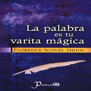 La Palabra es Tu Varita Magica (Spanish Edition) audiobook cover art