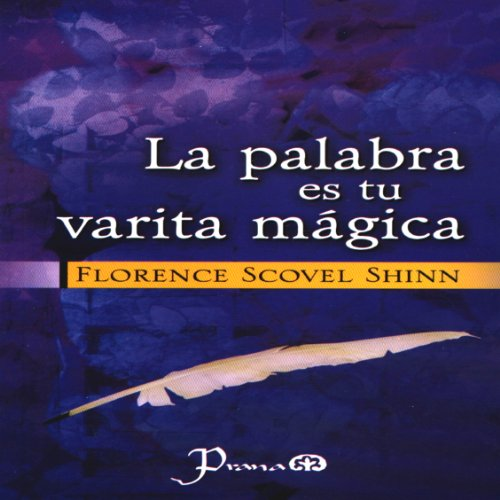 La Palabra es Tu Varita Magica (Spanish Edition) audiobook cover art