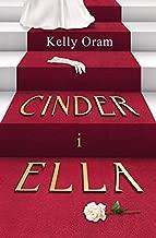 CINDER I ELLA (In Polish Language) by Kelly Oram
