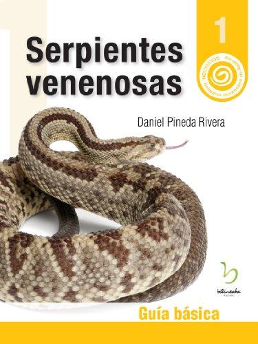 Serpientes Venenosas: Guía básica (Animales Venenosos de América nº 1) (Spanish Edition)
