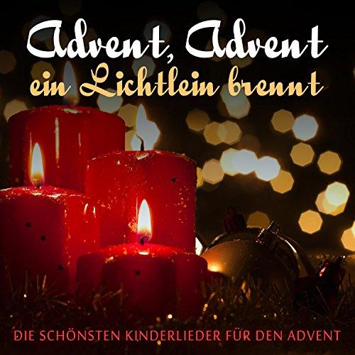 Zünd die erste Kerze an (Adventsspiellied)