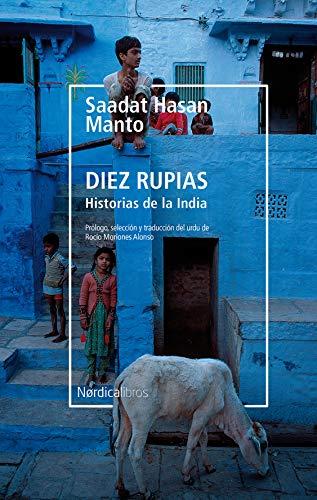 Portada del libro Diez rupias. Historias de la India de Saadat Hasan Manto