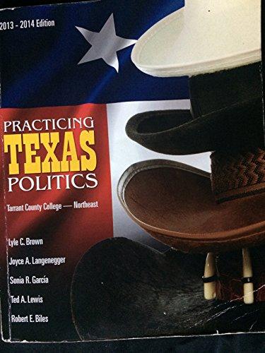 Practicing Texas Politics Tarrant County College-northeast