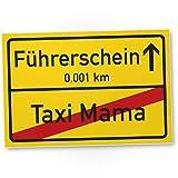 DankeDir! Führerschein Taxi Mama Kunststoff Schild Ortsschild - Geschenk bestandenen Führerscheinprüfung Fahrprüfung - Führerscheinneulinge - Glückwunsch KFZ Auto Führerschein