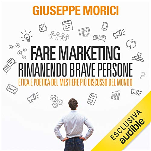Fare marketing rimanendo brave persone copertina