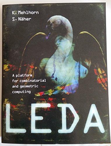 LEDA A platform for combinatorial and geometric computing Part 1