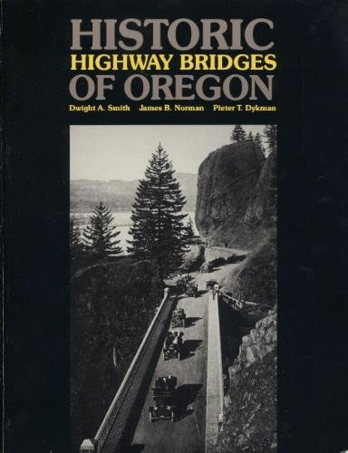 Historic Highway Bridges of Oregon