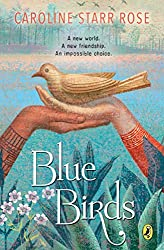 A Review of Blue Birds: A Captivating Piece of Historical Fiction 3