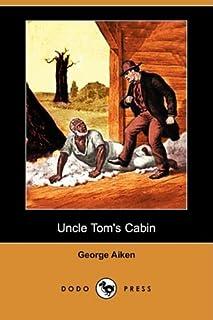 Uncle Tom`s Cabin (Dodo Press)