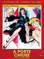 A Porte Chiuse [Italian Edition]