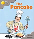 Oxford Reading Tree: Stage 1: First Words Storybooks: the Pancake