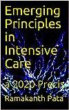 Emerging Principles in Intensive Care: a 2020 Precis (English Edition)