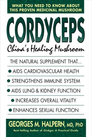 Cordyceps: China's Healing Mushroom