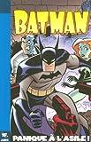 Batman, Tome 1 - Panique à l'asile !