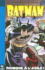 Batman, Tome 1 - Panique à l'asile ! de Rick Burchett