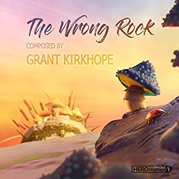 The Wrong Rock (Original Motion Picture Soundtrack)