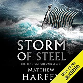 Storm of Steel     The Bernicia Chronicles, Book 6              By:                                                                                                                                 Matthew Harffy                               Narrated by:                                                                                                                                 Barnaby Edwards                      Length: 14 hrs and 25 mins     Not rated yet     Overall 0.0