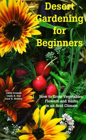 Desert Gardening for Beginners