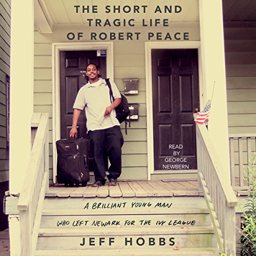 The Short and Tragic Life of Robert Peace audiobook cover art