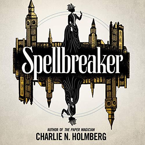 Spellbreaker: Spellbreaker, Book 1