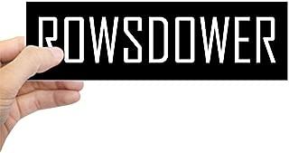 CafePress Rowsdower Bumper Sticker 10