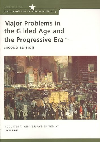 Fink Major Problems In The Gilded Age And Progressive Era Second Editionplus Perrin Pocket Guide To Chicago Manual Of St