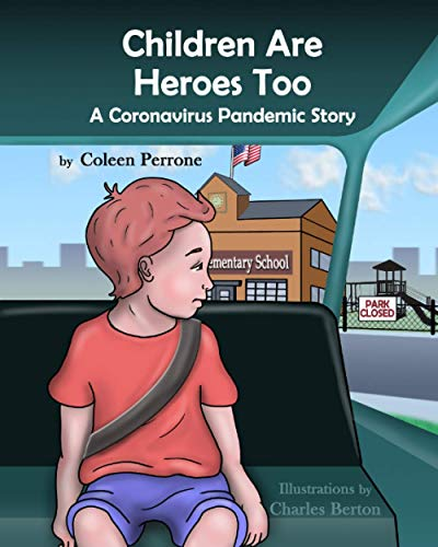 Children are Heroes Too: A Coronavirus Pandemic Story