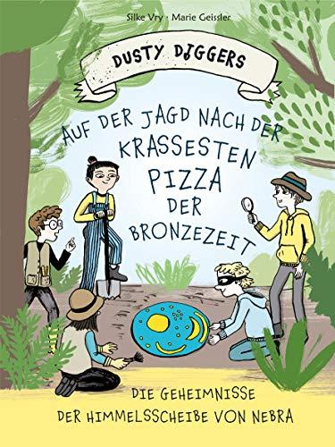 Auf der Jagd nach der krassesten Pizza der Bronzezeit: Die Geheimnisse der Himmelsscheibe von Nebra | Dusty Diggers-Geschichte Nr. 1