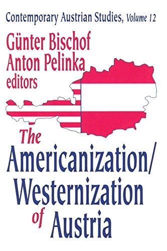 The Americanization/Westernization of Austria (English Edition)