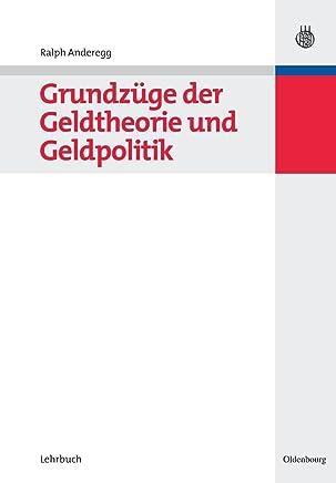 Grundz�ge der Geldtheorie und Geldpolitik (Managementwissen f�r Studium und Praxis) : B�cher