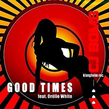 Good Times (feat. Orelie White)