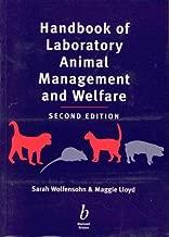 Handbook of Laboratory Animal Management & Welfare