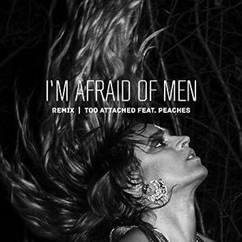 I'm Afraid of Men (Remix) [feat. Peaches]