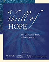 A Thrill of Hope: The Christmas Story in Word and Art [DVD]