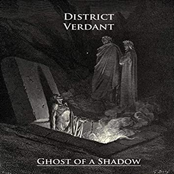 Ghost of a Shadow