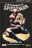El asombroso Spiderman 7. A flor de piel (MARVEL SAGA)