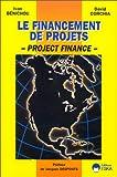 Le financement de projets - Project Finance