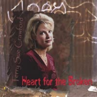 Heart for the Broken by Terry Sue Crawford (2013-05-03)