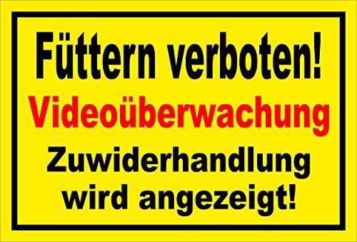 Melis Folienwerkstatt Schild - Füttern verboten Video-überwachung 15x10cm 3mm Hartschaum S00039-007-C 20 VAR.