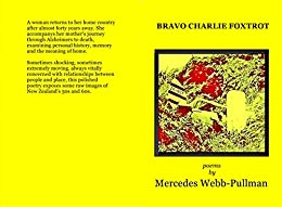 Bravo Charlie Foxtrot by [Mercedes Webb-Pullman]