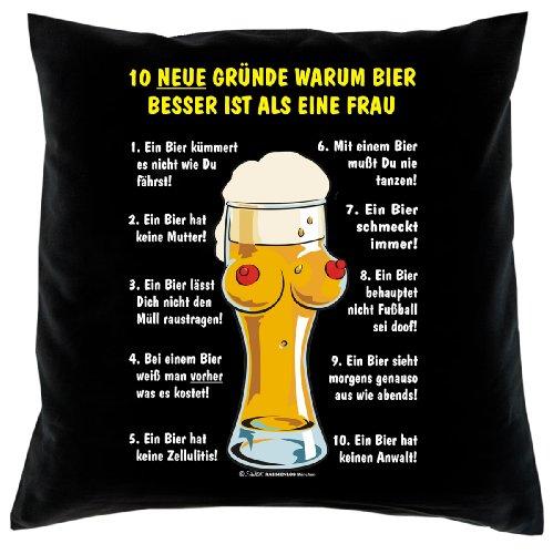 Kissenbezug - 10 Gründe warum Bier besser ist als eine Frau - Kissen Bezug mit lustigem Spruch - Ideal als Geschenk zu Weihnachten für Leute mit Humor