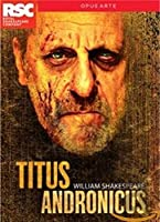 Shakespeare: Titus Andronicus [DVD]