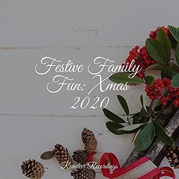 Festive Family Fun: Xmas 2020