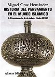 Historia del pensamiento en el mundo islámico, II: El pensamiento de Al-Ándalus (siglos IX-XIV) (El Libro Universitario - Manuales)