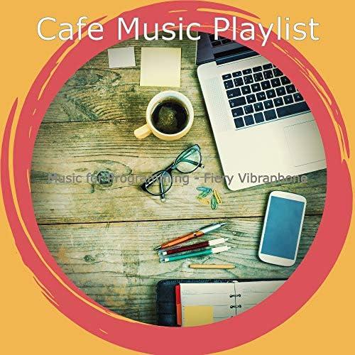 Cafe Music Playlist