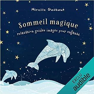 Sommeil magique - Relaxation guidée imagée pour enfants cover art
