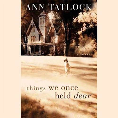 Things We Once Held Dear  audiobook cover art