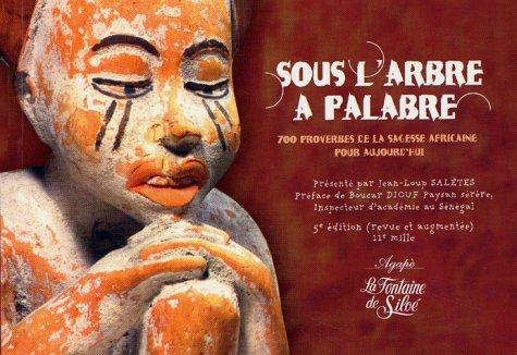 Zem palaver koka: 700 afrikāņu gudrības sakāmvārdi šodienai