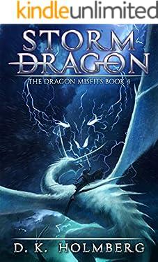 Storm Dragon: An Epic Fantasy Adventure (The Dragon Misfits Book 4)